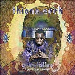 Thione Seck; Orientissime (Elite) BEST OF ELSEWHERE 2007