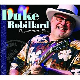Duke Robillard: Passport to the Blues (Stony Plain)