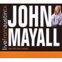 John Mayall: Live From Austintx (New West/Elite)