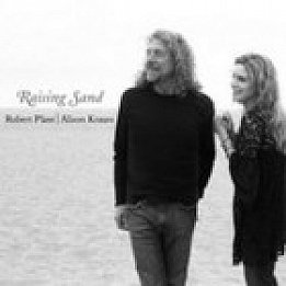 Robert Plant and Alison Krauss; Raising Sand (Rounder) BEST OF ELSEWHERE 2007
