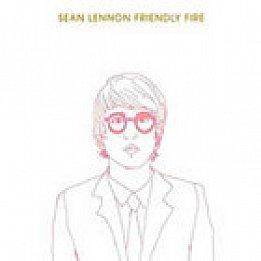 Sean Lennon: Friendly Fire (Capitol)