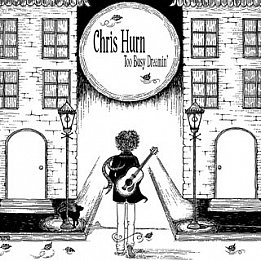 Chris Hurn: Too Busy Dreamin' (Monkey)