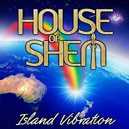 House of Shem: Island Vibration (Isaac)