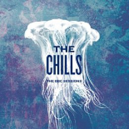 The Chills: The BBC Sessions (Fire/Southbound)