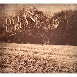 Dylan LeBlanc: Paupers Field (Rough Trade)