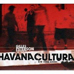 Various Artists: Gilles Peterson Presents Havana Cultura (Brownswood/Soutbound)