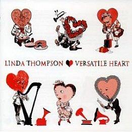 Linda Thompson; Versatile Heart (Decca) BEST OF ELSEWHERE 2007