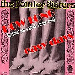 The Pointer Sisters: How Long; Betcha Got a Chick on the Side (1975)