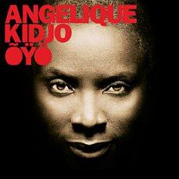 Angelique Kidjo: Oyo (Razor and Tie/Shock)