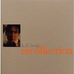k.d. lang: Recollection (Nonesuch)