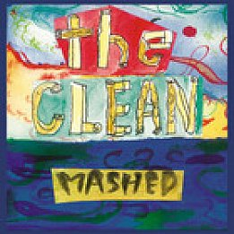 The Clean: Mashed (Arch Hill)