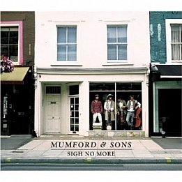 BEST OF ELSEWHERE 2010 Mumford and Sons: Sigh No More (Universal)