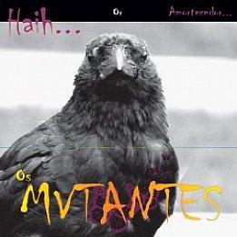 Os Mutantes: Haih or Amortecedor (Anti)