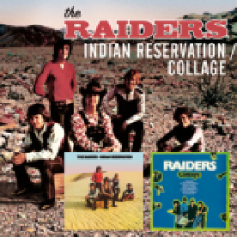 The Raiders: Indian Reservation/Collage (Raven/EMI)