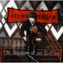 Fionn Regan: The Shadow of an Empire (Inertia/Border)