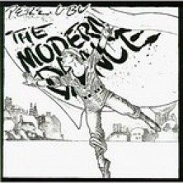 Pere Ubu, The Modern Dance (1978)