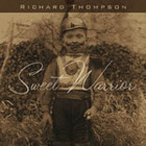 Richard Thompson: Sweet Warrior (Southbound)