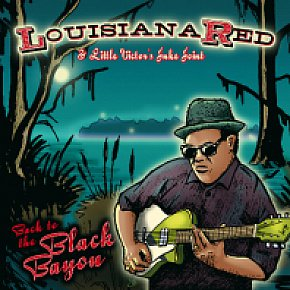 Louisiana Red: Back to the Black Bayou (Ruf/Yellow Eye)