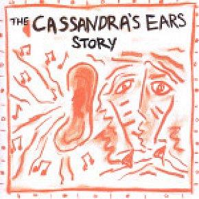 Cassandra's Ears: The Cassandra's Ears Story (Blind Date)