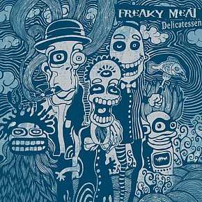 Freaky Meat: Delicatessen (Bright Yellow Beetle Records)