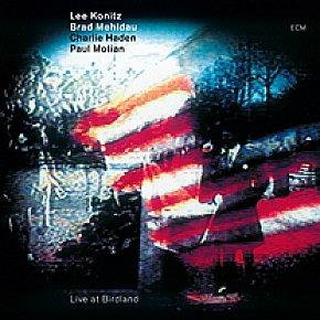 Konitz, Mehldau, Haden, Motian: Live at Birdland (ECM/Ode)