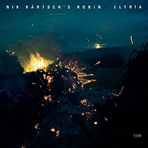 BEST OF ELSEWHERE 2010 Nik Bartsch's Ronin: Llyria (ECM/Ode)