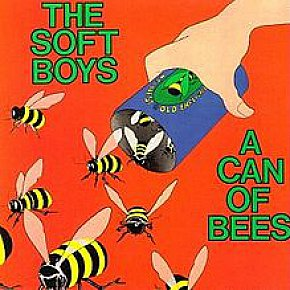 The Soft Boys: A Can of Bees and Underwater Moonlight (both Yep Roc/Southbound)