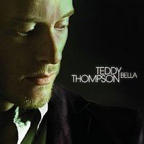 Teddy Thompson: Bella (Verve)