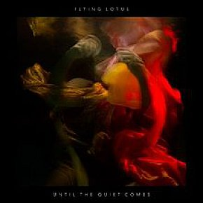 Flying Lotus: Until the Quiet Comes (Warp/Border)