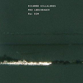 Ricardo Villalobos/Max Loderbauer: Re: ECM (ECM)