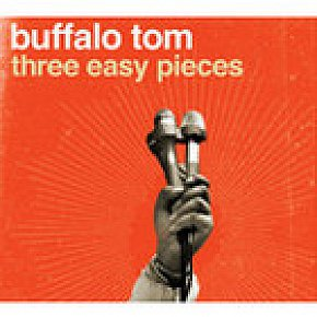 Buffalo Tom: Three Easy Pieces (New West/Elite)