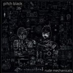 Pitch Black: Rude Mechanicals (Remote)