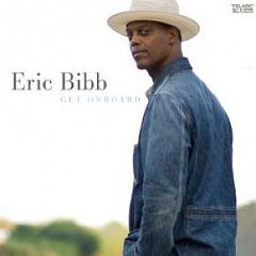 Eric Bibb: Get On Board (Telarc/Elite)