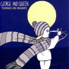 George and Queen: Teenagers and Grownups (Universal)