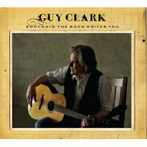 Guy Clark: Somedays the Song Writes You (Dualtone)