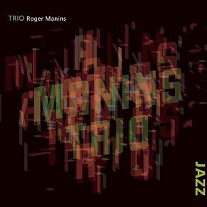 Roger Manins: Trio (Rattle Jazz)