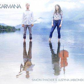 Simon Thacker and Justyna Jablonska: Karmana (Slap the Moon)