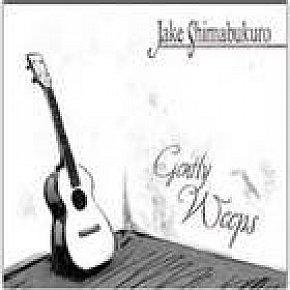 Jake Shimabukuro: Gently Weeps (Hitchhike)