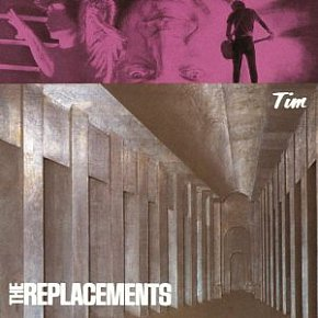 The Replacements: Tim (1985)