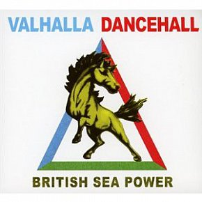 British Sea Power: Valhalla Dancehall (Rough Trade)