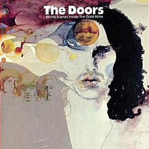 THE BARGAIN BUY: The Doors; Weird Scenes Inside the Goldmine