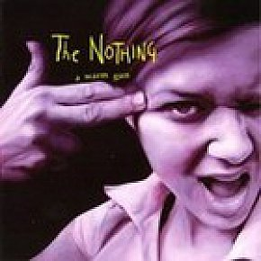 The Nothing: A Warm Gun (Amaj001/Rhythmethod)
