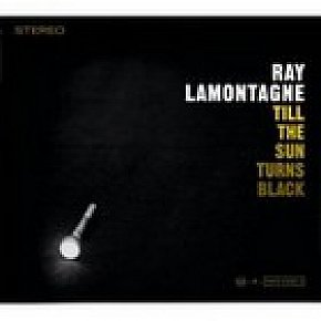 Ray LaMontagne: Till The Sun Turns Black (Sony)