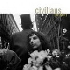 Joe Henry; Civilians (Anti/Shock) BEST OF ELSEWHERE 2007