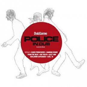 DubXanne: The Police in Dub (Echo Beach/Yellow Eye)