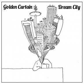 Golden Curtain: Dream City (cosmicolitanrecords)