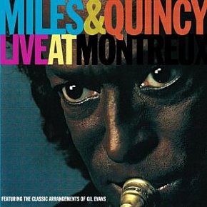 MILES DAVIS AND QUINCY JONES AT MONTREUX: The circle is unbroken
