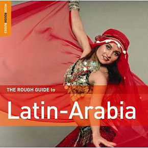 Various: The Rough Guide to Latin-Arabia (Elite)