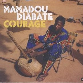 Mamadou Diabate: Courage (World Village)
