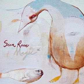 Sean Rowe: Magic (Anti)